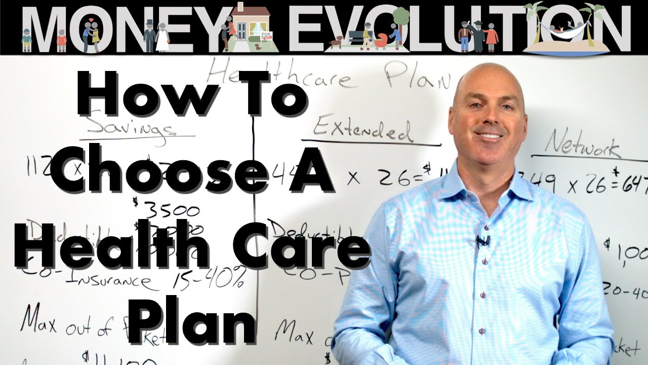 How To Choose A Health Care Plan