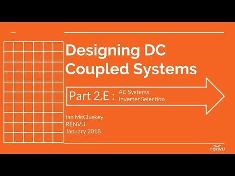 Part 2E : AC Systems: Inverter Selection - Designing DC Coupled System | RENVU