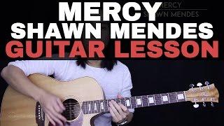 Mercy Guitar Tutorial Shawn Mendes Guitar Lesson |Easy Chords + Guitar Cover|