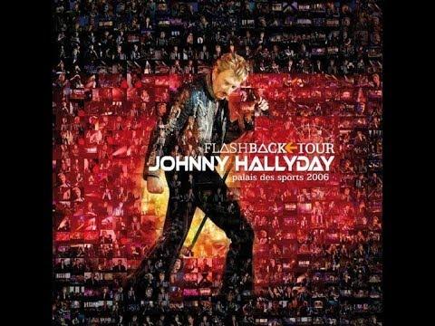 Allumer le feu Johnny Hallyday Flashback Tour 2006