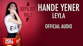 Hande Yener - Leyla - ( Official Audio )