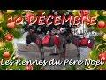 10 décembre - Les Rennes du Père Noël