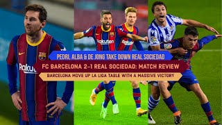 Barcelona manage to give out a victorious win against real sociedad which ended 2-1. just came off levante that 1-0. there were...