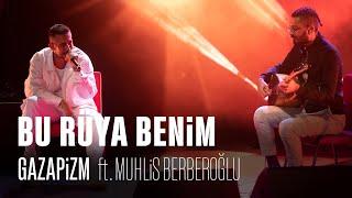Gazapizm - Bu Rüya Benim ft. Muhlis Berberoğlu (Live @Harbiye,İstanbul)