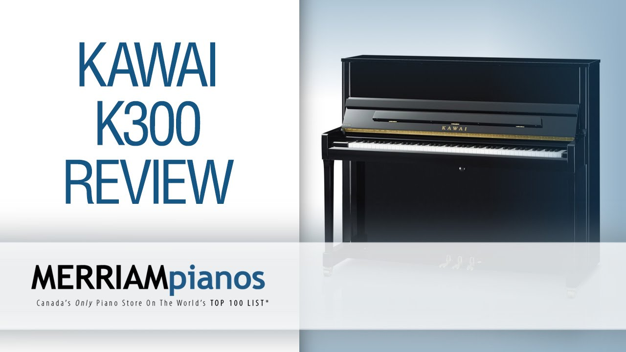 Kawai K300 Review: What Everyone Ought To Know About The Kawai K300  Professional Upright Piano