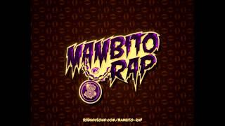 Mambito Rap - Capitan De Mi Vuelo