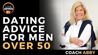 Dating After 50 | Dating Advice For Men Over 50