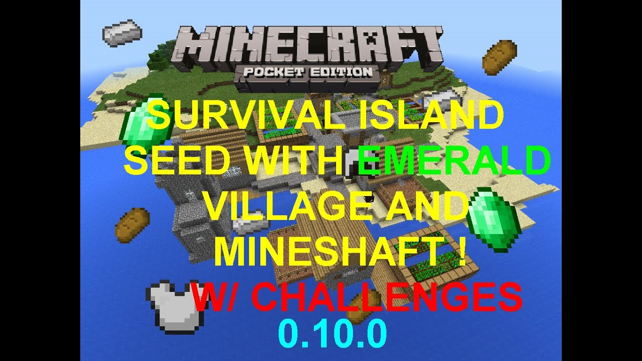 Mcpe 1 0 0  Epic Village And Mineshaft Survival Island Seed W   Challenges