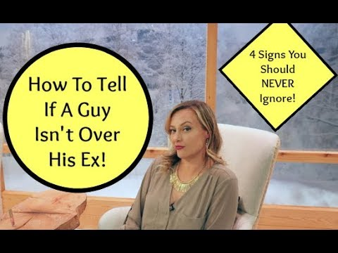 Signs he isn t over you