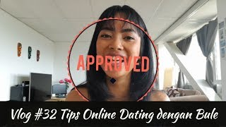 VLOG #32 Tips Cari Jodoh Bule di Online Dating Site