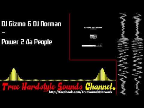 DJ Gizmo & DJ Norman - Power 2 da People