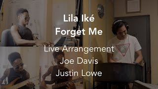 Lila Iké - Forget Me (Cover/Live Arrangement)