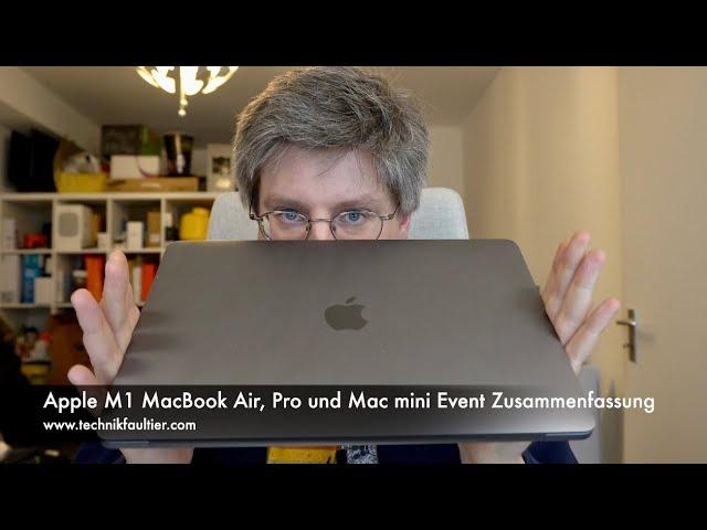 Apple M1 MacBook Air, Pro und Mac mini Event Zusammenfassung