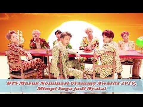 BTS Masuk Nominasi Grammy Awards 2019, Mimpi Suga jadi Nyata! Mp3