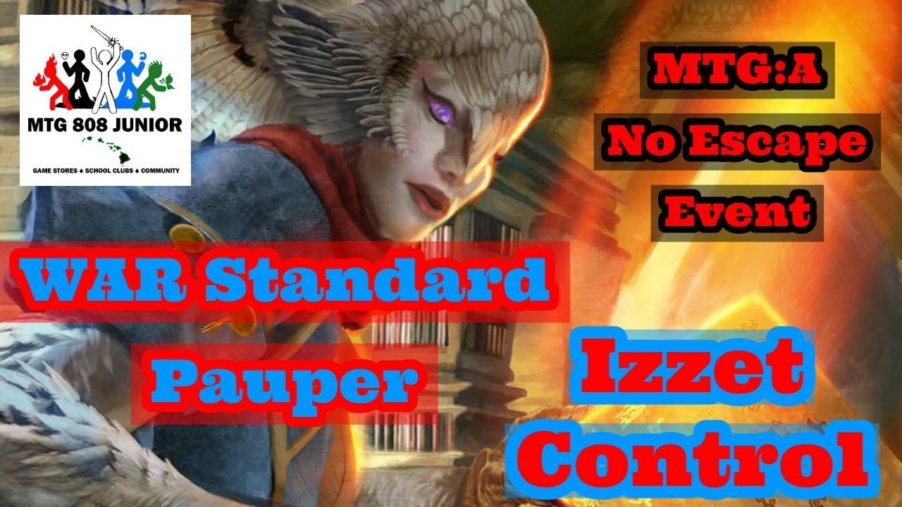WAR Standard Pauper - Izzet Control - MTG:A No Escape Event