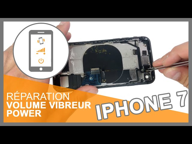Réparation Nappe volume / vibreur / power iPhone 7