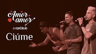 I Love Pagode - Ciúme (Cover) Grupo Pra Valer | Amor Amor - O Espetáculo