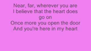 Celine Dion - My Heart Will Go On - with lyrics ;)