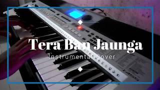 tera-ban-jaunga-kabir-singh-instrumental-cover