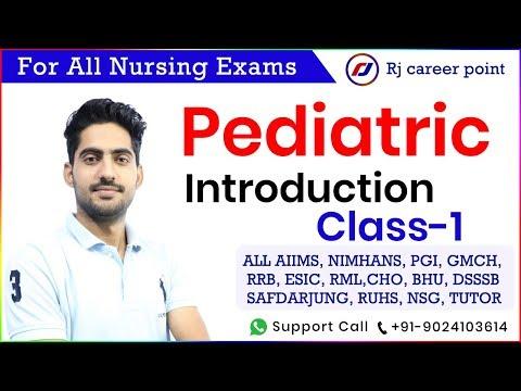 Pediatric Introduction Classes | AIIMS class| Nursing Officer & Staff Nurse Online Classes