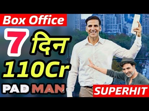 Shocking! Padman 1st Week Total Worldwide Collection | Akshay Kumar