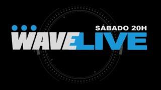 WAVE LIVE - 10.04.2021