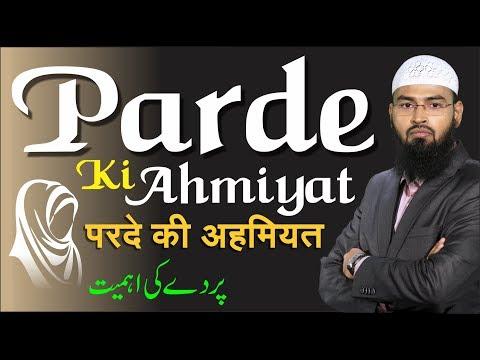 Parde Ki Ahmiyat (Complete Lecture) By. Adv. Faiz Syed