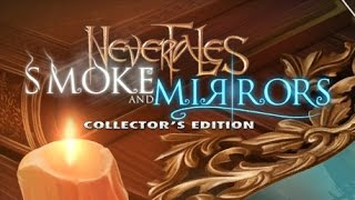 Nevertales 3: Smoke and Mirrors Gameplay | HD 720p