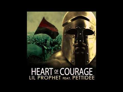 Lil Prophet Ft. Pettidee - Heart Of Courage
