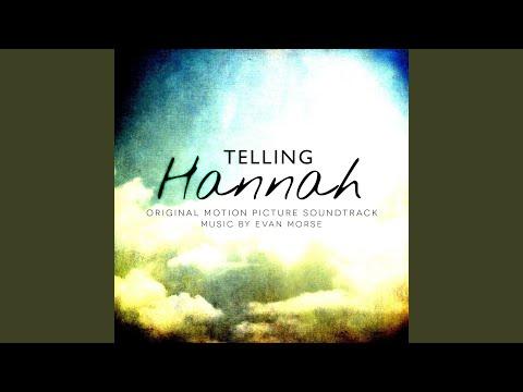 Telling Hannah