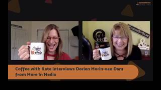Kate Paine interviews Dorien Morin van-Dam on 'Coffee with Kate'