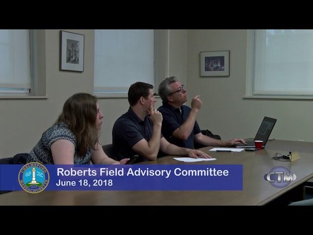 Roberts Field Advisory Committee Meeting - June 19 2018