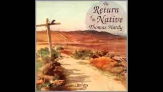 The Return of the Native by Thomas HARDY (FULL Audiobook)