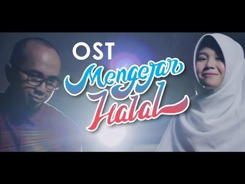 mengejar-halal-by-riang-&-ace---ost.-film-mengejar-halal