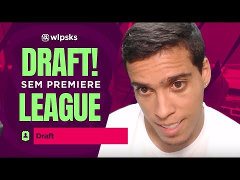 DRAFT SEM PREMIERE LEAGUE | Wendell Lira