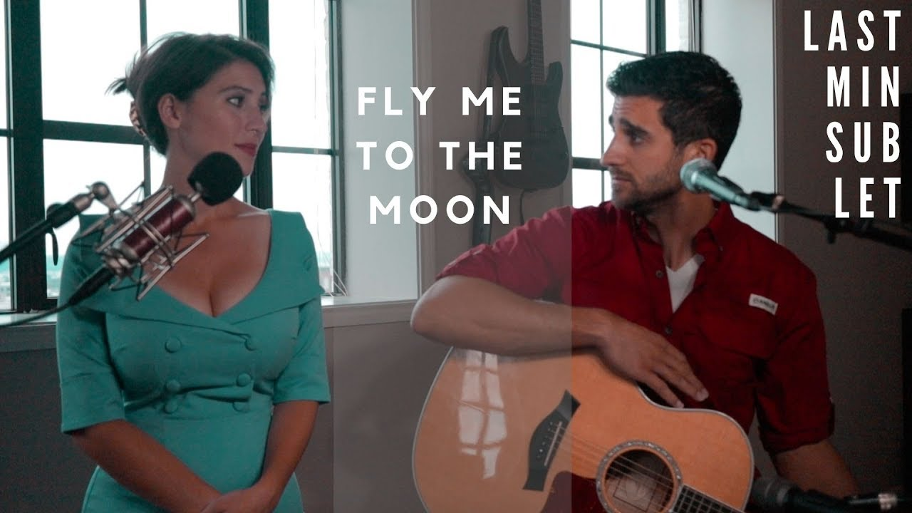 Fly Me To The Moon - Last Minute Sublet - Acoustic Duet