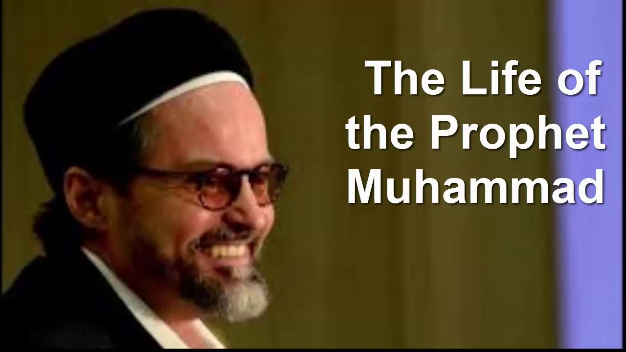 the life of the prophet muhammad part by sikh hamza yusuf the life of the prophet muhammad part 2 by sikh hamza yusuf