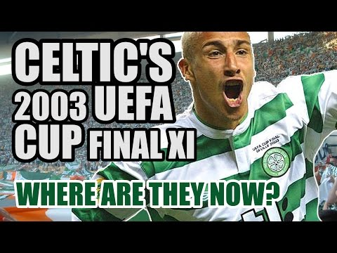 Celtic's 2003 UEFA Cup Final XI: Where Are They Now?