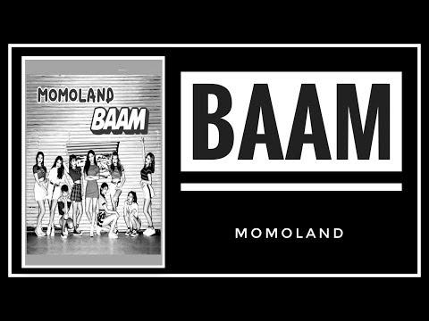 [INDO SUB] MOMOLAND - 'BAAM' Lyric (Terjemahan)