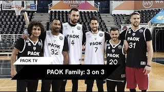 PAOK Family: 3 on 3 - PAOK TV