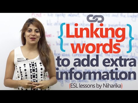 English speaking lesson - Linking words to add extra information ( Learn English for free)