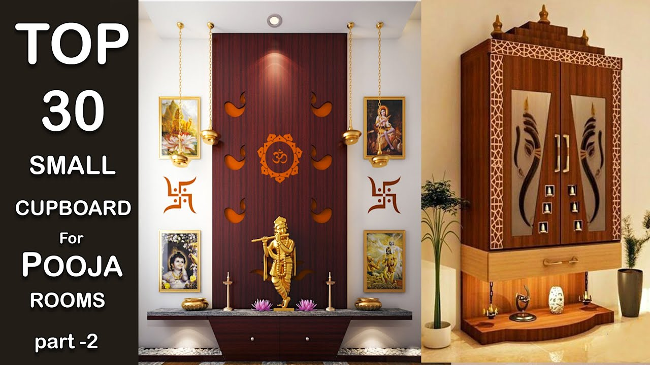 30 Small Space Pooja Room Ideas For Home Pooja Rooms Wooden Cupboard Designs 2020 Youtube