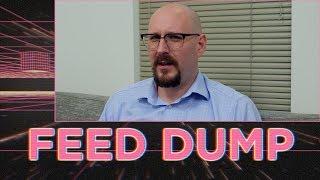 Feed Dump 321 - Lost, not Seeking