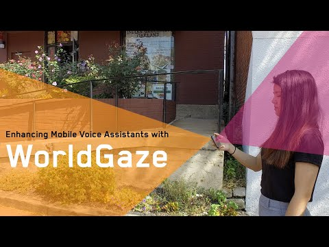Enhancing Mobile Voice Assistants with WorldGaze