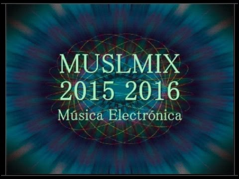 Música Electrónica  MINIMAL TECHNO - Video Psicodélico. 2016 set