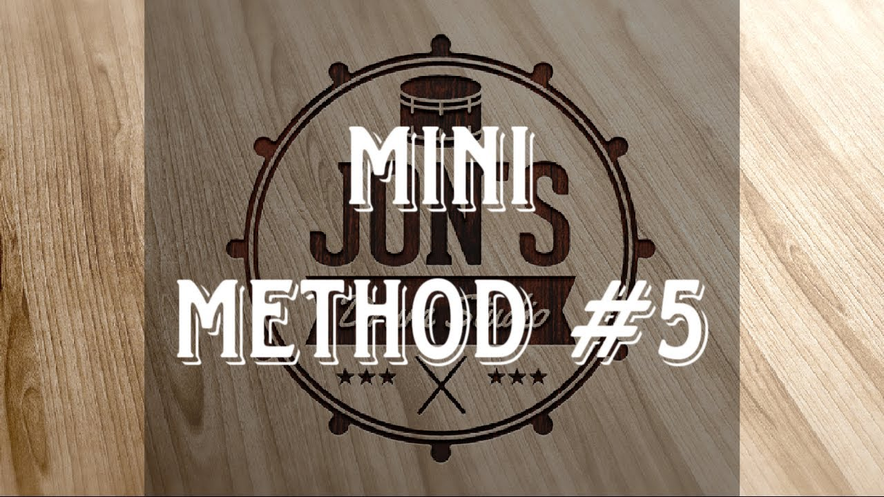 MINI METHOD #5 | JON'S DRUM STUDIO