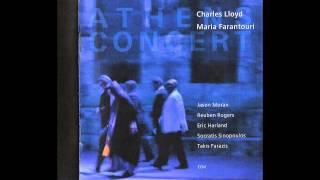 Charles Lloyd & Maria Farantouri - Kegome kai sigoliono / I Burn and Slowly Melt