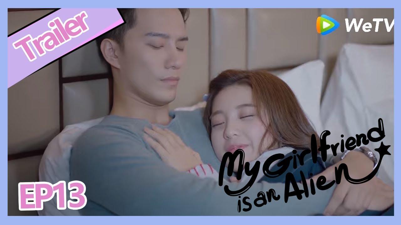 【ENG SUB 】My Girlfriend is an Alien ClipEP13P5——Starring: Wan Peng, Hsu  Thassapak, Wang You Jun