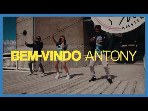 BEM-VINDO ANTONY - David Neres \u0026 Danilo ft. Sarita Lorena