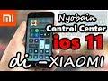 Nyobain Control Center ios 11 di Xiaomi #Android